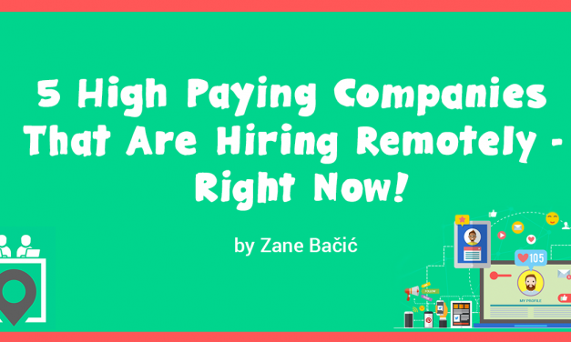 5 High Paying Companies Are Hiring Remotely — Yes, Right Now!