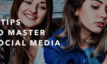 8 Tips to Master Social Media in 2018